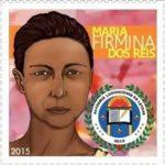 Selo (2014). Homenagem aos 190 anos de nascimento de Maria Firmina dos Reis. Lançado na comemoração do primeiro ano da Academia Ludovicense de Letras (10/08/ 2014). Fonte: ZIN, Rafael Balseiro, 2016, p.96