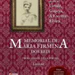 Úrsula; Memorial de Maria Firmina dos Reis ─ Prosa Completa & Poesia, Livro 01, Editora Uirapuru, São Paulo, 2017.